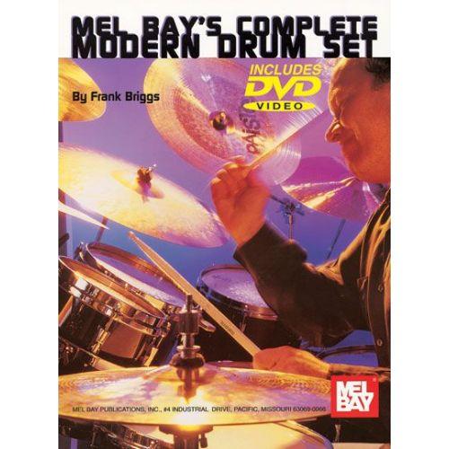 MEL BAY BRIGGS FRANK - COMPLETE MODERN DRUM SET + DVD - DRUM SET