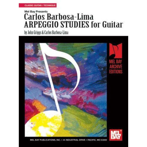 MEL BAY BARBOSA-LIMA CARLOS - CARLOS BARBOSA-LIMA ARPEGGIO STUDIES FOR GUITAR - GUITAR