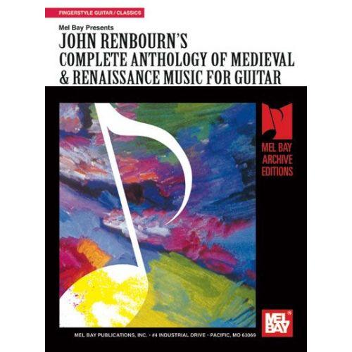 MEL BAY RENBOURN JOHN - COMPLETE ANTHOLOGY OF MEDIEVAL AND RENAISSANCE MUSIC FOR GUITAR - GUITAR