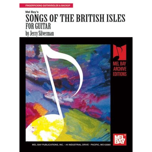 MEL BAY SILVERMAN JERRY - SONGS OF THE BRITISH ISLES FOR GUITAR - GUITAR