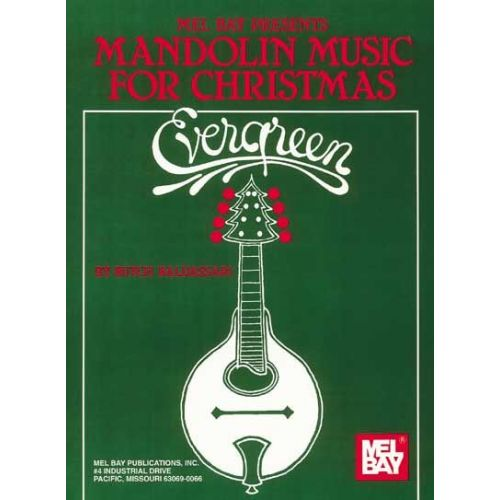 MEL BAY BALDASSARI BUTCH - EVERGREEN: MANDOLIN MUSIC FOR CHRISTMAS - MANDOLIN