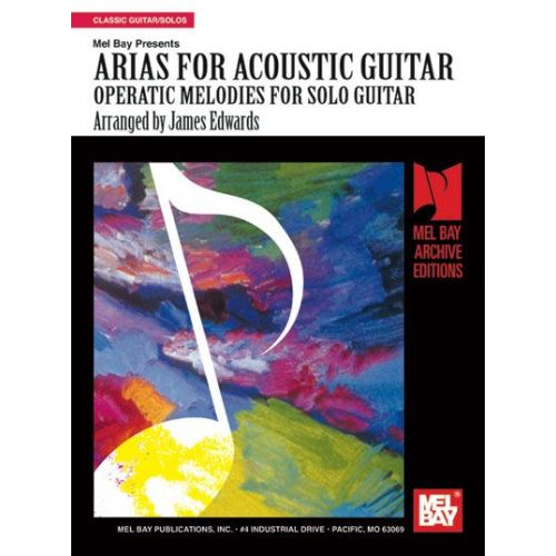 MEL BAY EDWARDS JAMES - ARIAS FOR ACOUSTIC GUITAR - GUITAR