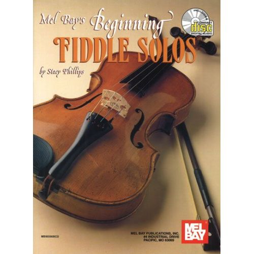MEL BAY PHILLIPS STACY - BEGINNING FIDDLE SOLOS + CD - FIDDLE
