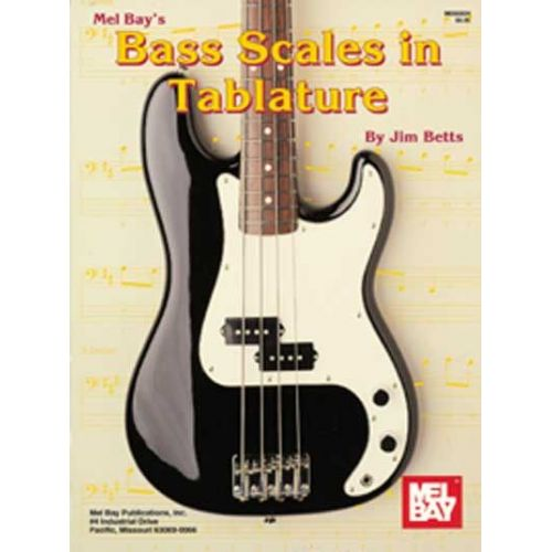 MEL BAY BETTS JAMES - BASS SCALES IN TABLATURE - ELECTRIC BASS