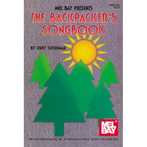MEL BAY SILVERMAN JERRY - THE BACKPACKER'S SONGBOOK - GUITAR