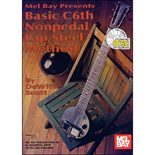 MEL BAY SCOTT DEWITT - BASIC C6TH NONPEDAL LAP STEEL METHOD + CD - GUITAR