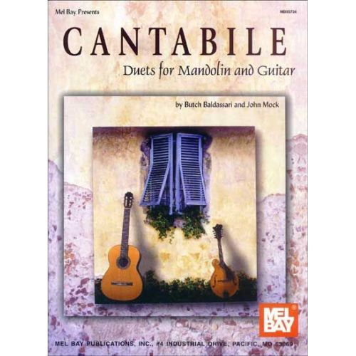 MEL BAY BALDASSARI BUTCH - CANTABILE - GUITAR AND MANDOLIN