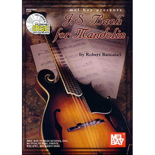 MEL BAY SEBASTIAN BACH JOHANN - J. S. BACH FOR MANDOLIN + CD - MANDOLIN
