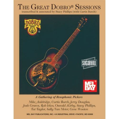MEL BAY PHILLIPS STACY - THE GREAT DOBRO SESSIONS - GUITAR