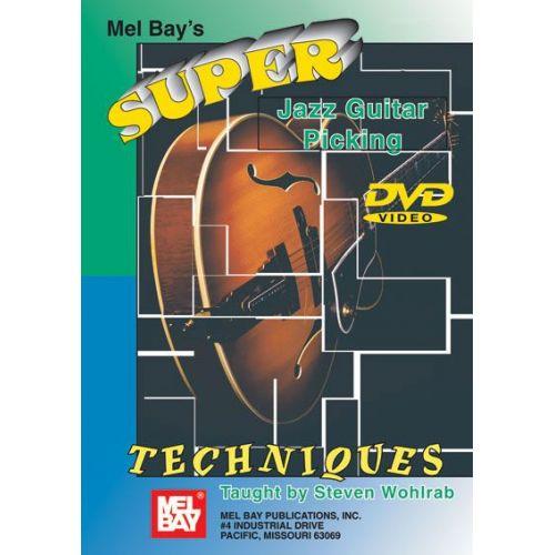 MEL BAY WOHLRAB STEPHEN - SUPER JAZZ GUITAR PICKING - GUITAR