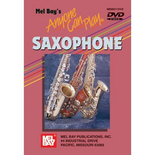 MEL BAY FORESMAN CHAN - ANYONE CAN PLAY SAXOPHONE - SAXOPHONE