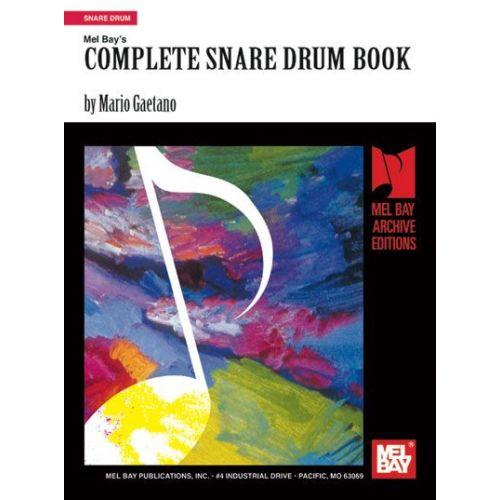 MEL BAY MARIO GAETANO DR. - COMPLETE SNARE DRUM BOOK - DRUM