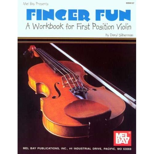 MEL BAY SILBERMAN DARYL - FINGER FUN: A WORKBOOK FOR 1ST POSITION VIOLIN - VIOLIN