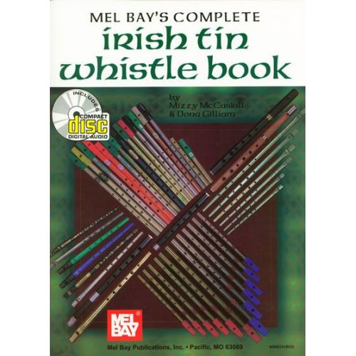 MEL BAY MCCASKILL MIZZY - COMPLETE IRISH TIN WHISTLE + CD - TIN WHISTLE