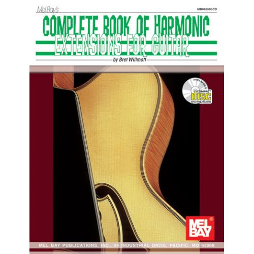 MEL BAY WILLMOTT BRET - COMPLETE BOOK OF HARMONIC EXTENSIONS FOR GUITAR + CD - GUITAR