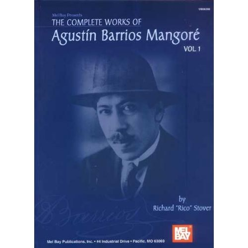 MEL BAY PIO BARRIOS AGUSTIN - THE COMPLETE WORKS OF VOL. 1 - GUITAR