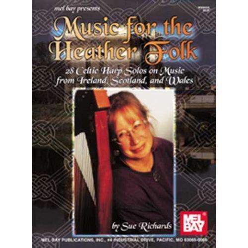 MEL BAY RICHARDS SUE - MUSIC FOR THE HEATHER FOLK - HARP
