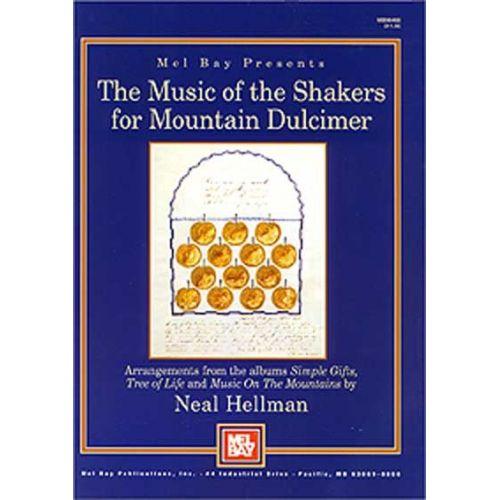 MEL BAY HELLMAN NEAL - MUSIC OF THE SHAKERS FOR MOUNTAIN DULCIMER - DULCIMER