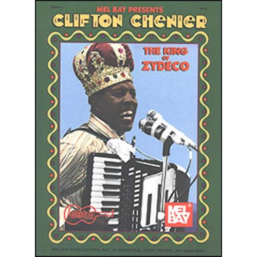 MEL BAY CHENIER CLIFTON - KING OF ZYDECO - ACCORDION
