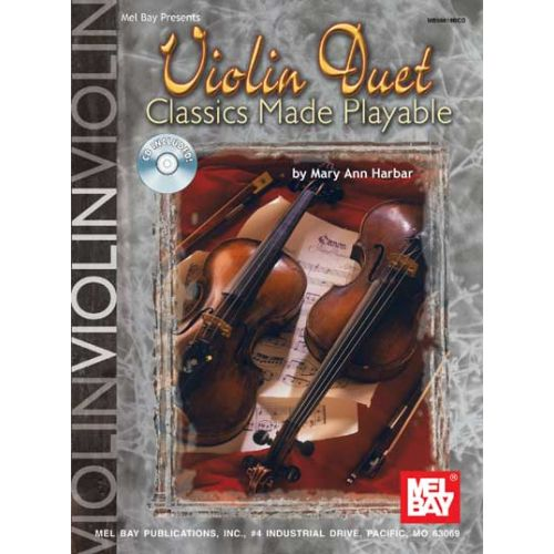 MEL BAY HARBAR MARY ANN - VIOLIN DUET CLASSICS MADE PLAYABLE + CD - VIOLIN