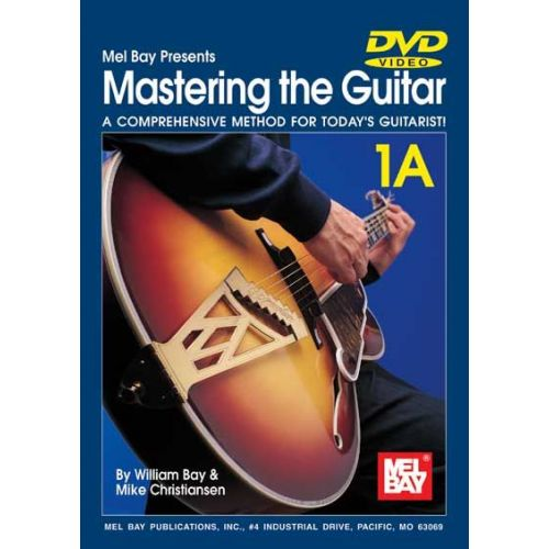 MEL BAY BAY WILLIAM - MASTERING THE GUITAR BOOK 1A + CD + DVD - GUITAR