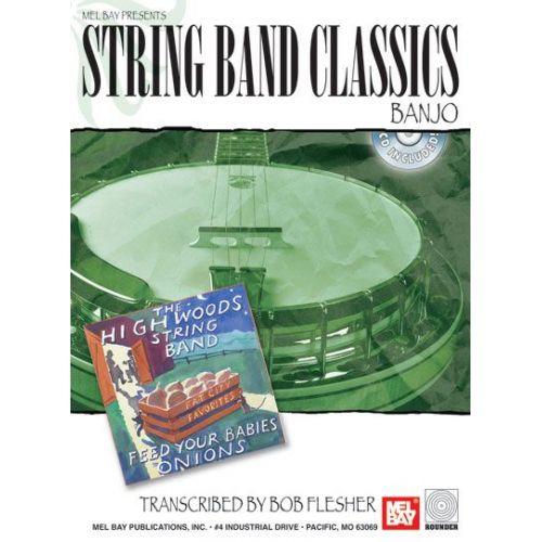 MEL BAY FLESHER BOB - STRING BAND CLASSICS FOR BANJO + CD - BANJO