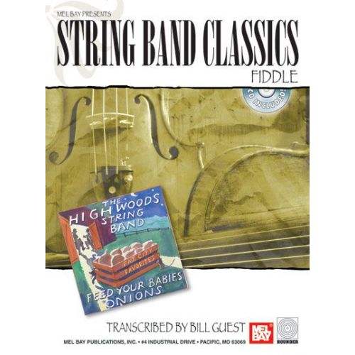 MEL BAY GUEST BILL - STRING BAND CLASSICS - FIDDLE + CD - FIDDLE