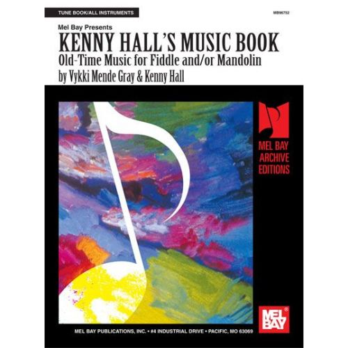 MEL BAY HALL KENNY - KENNY HALL'S MUSIC BOOK: OLD TIME MUSIC - FIDDLE AND MANDOLIN - FIDDLE AND MANDOLIN