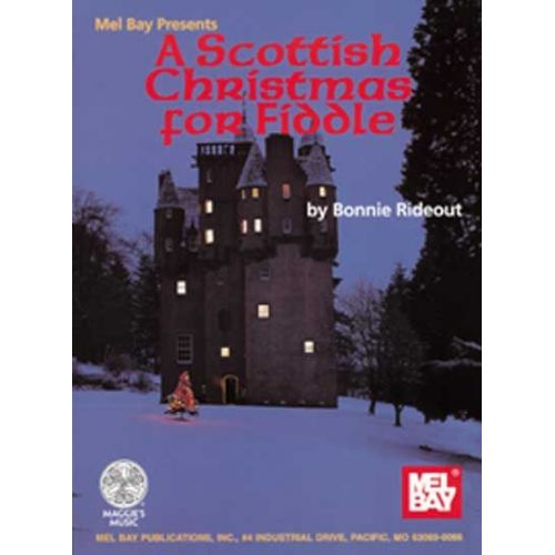MEL BAY RIDEOUT BONNIE - A SCOTTISH CHRISTMAS FOR FIDDLE - FIDDLE