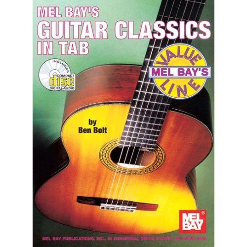 MEL BAY BOLT BEN - GUITAR CLASSICS IN TAB + CD - GUITAR