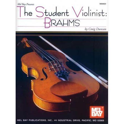 MEL BAY DUNCAN CRAIG - THE STUDENT VIOLINIST: BRAHMS - VIOLIN