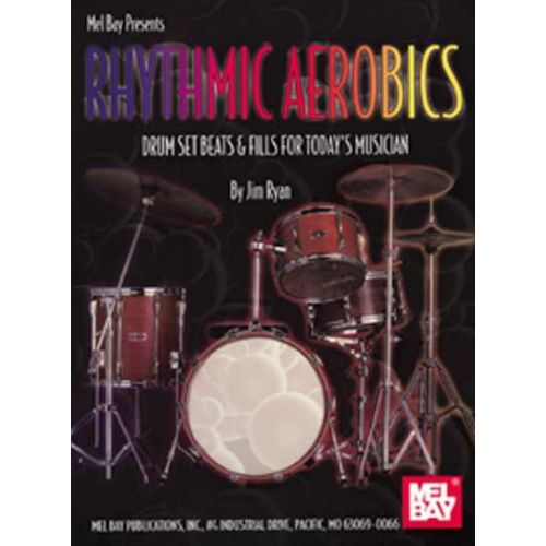 MEL BAY RYAN JIM - RHYTHMIC AEROBICS - DRUM SET