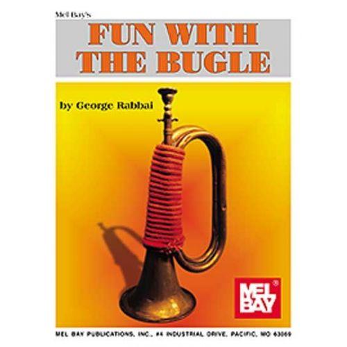 MEL BAY RABBAI GEORGE - FUN WITH THE BUGLE - BUGLE