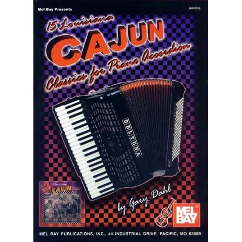 MEL BAY DAHL GARY - 15 LOUISIANA CAJUN CLASSICS FOR PIANO ACCORDION - ACCORDION