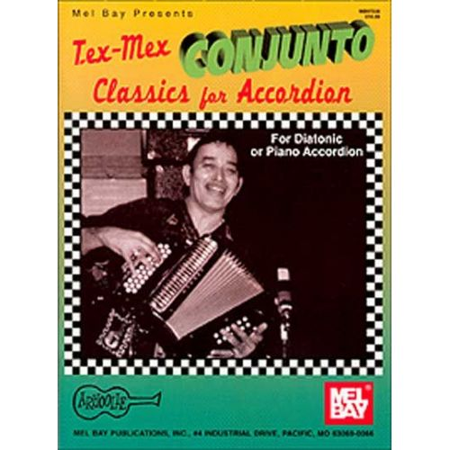 MEL BAY DAHL GARY - TEX-MEX CONJUNTO CLASSICS FOR ACCORDION - ACCORDION