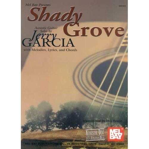 MEL BAY GARCIA JERRY - SHADY GROVE - GUITAR