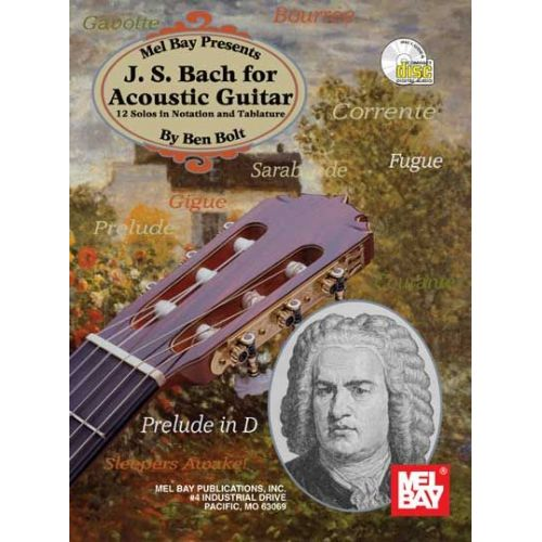 MEL BAY SEBASTIAN BACH JOHANN - J. S. BACH FOR ACOUSTIC GUITAR + CD - GUITAR