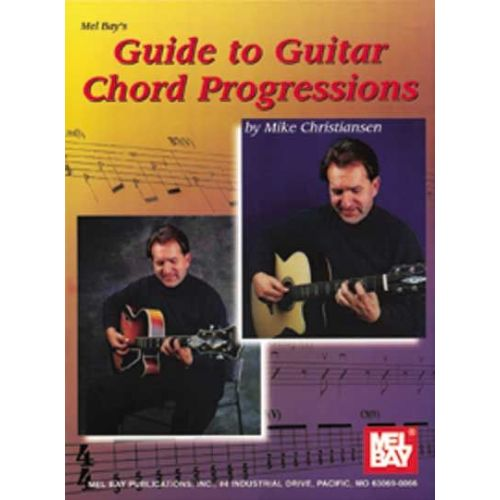 MEL BAY CHRISTIANSEN MIKE - GUIDE TO GUITAR CHORD PROGRESSIONS - GUITAR