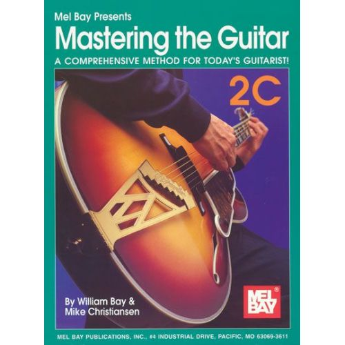 MEL BAY BAY WILLIAM - MASTERING THE GUITAR BOOK 2C + CD - GUITAR
