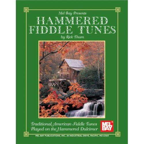 MEL BAY THUM RICK - HAMMERED FIDDLE TUNES - DULCIMER