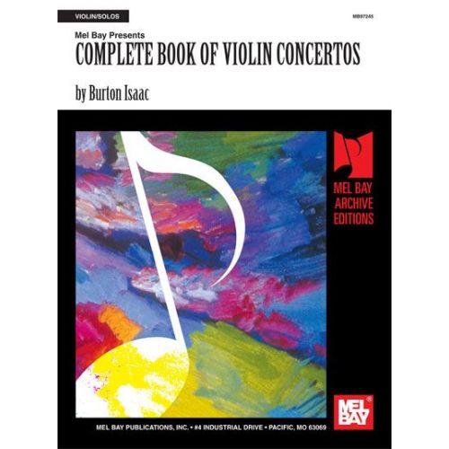 MEL BAY BURTON ISAAC - COMPLETE BOOK OF VIOLIN CONCERTOS - VIOLIN