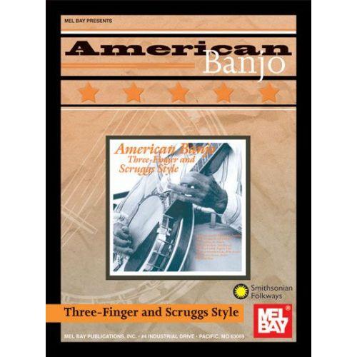 MEL BAY GARNER STEVE - AMERICAN BANJO: THREE-FINGER AND SCRUGGS STYLE - BANJO 5 STRING