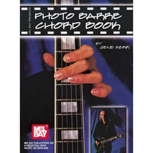 MEL BAY KERR GENE - PHOTO BARRE CHORD BOOK - GUITAR
