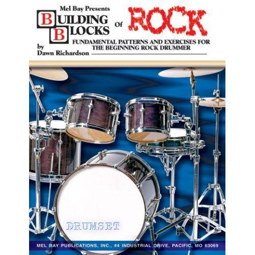 MEL BAY RICHARDSON DAWN - BUILDING BLOCKS OF ROCK + CD - DRUM SET