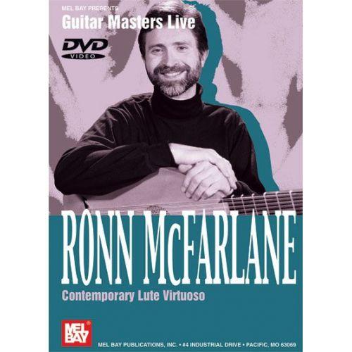 MEL BAY MCFARLANE RONN - RONN MCFARLANE - CONTEMPORARY LUTE VIRTUOSO - GUITAR