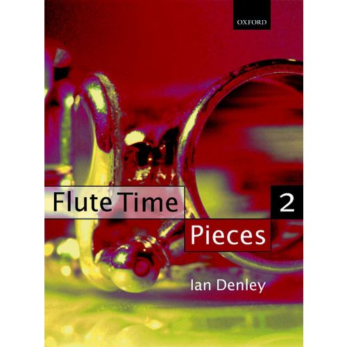 OXFORD UNIVERSITY PRESS DENLEY IAN - FLUTE TIME PIECES 2 - FLUTE