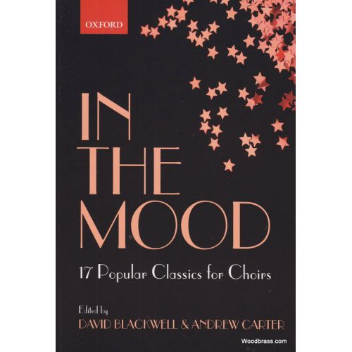 OXFORD UNIVERSITY PRESS IN THE MOOD - 17 JAZZ CLASSICS FOR CHOIRS - SATB ET PIANO