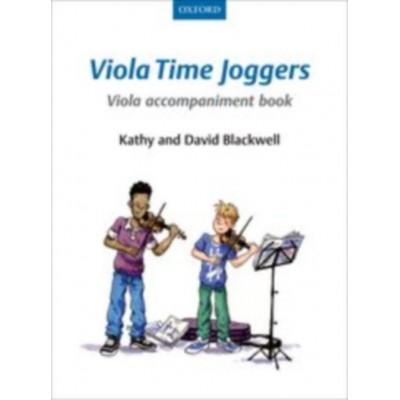 OXFORD UNIVERSITY PRESS BLACKWELL KATHY & DAVID - VIOLA TIME JOGGERS VIOLA ACCOMPANIMENT BOOK