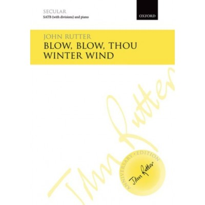 OXFORD UNIVERSITY PRESS JOHN RUTTER - BLOW BLOW THOU WINTER WIND - VOCAL SCORE