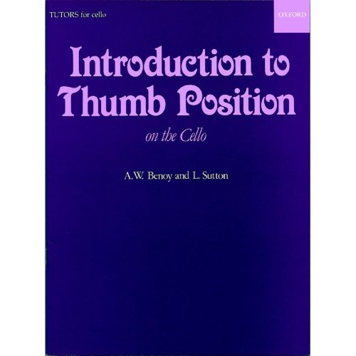 OXFORD UNIVERSITY PRESS BENOY A.W. / SUTTON L. - INTRODUCTION TO THUMB POSITION - CELLO